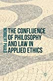 The Confluence of Philosophy and Law in Applied