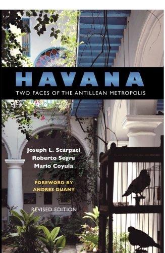 Havana  Two Faces Of The Antillean Metropolis