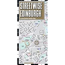 Streetwise Edinburgh Map - Laminated City Center Street Map of Edinburgh, Scotland (Michelin Streetwise Maps)