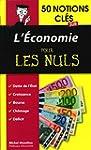 50 NOTIONS CLES SUR L'ECONOMIE POUR L...