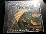 SISA PACARI - ENDLESS WORLD - MYSTICAL AND HEALING MUSIC FROM THE ANDES