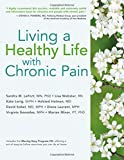 img - for Living a Healthy Life with Chronic Pain by Sandra M. LeFort MN PhD (2015-05-01) book / textbook / text book