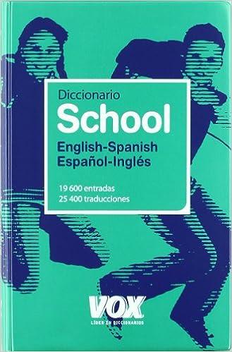 Descarga gratuita de libros electrónicos para teléfonos Android Dicc. School Ing/esp - Esp/ing (Diccionarios Escolares) en español PDF DJVU