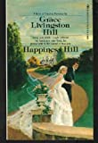 Happiness Hill, Grace Livingston Hill, 0553128957