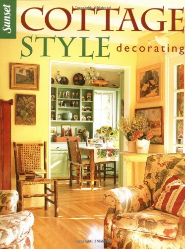 cottage style decorating editors of sunset books amazon com books rh amazon com  english cottage decorating magazine