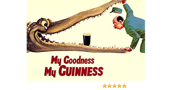 Guinness Poster My Goodness My Guinness Alligator Pint Of Beer Zoo Keeper