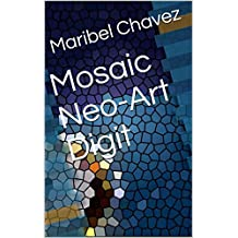 Mosaic Neo-Art Digit (French Edition)