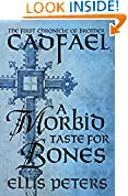 #5: A Morbid Taste for Bones (The Chronicles of Brother Cadfael Book 1)