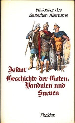 Geschichte der Goten, Vandalen und Sueven
