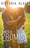 That's a Promise (Promises, Promises Book 1)
