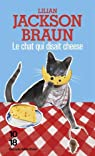 Le chat qui disait cheese par Jackson Braun