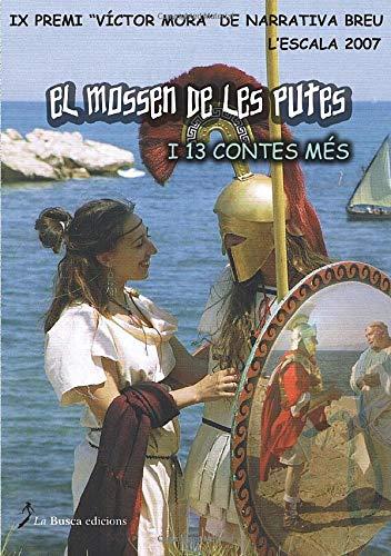 El mossen de les putes: I 13 Contes Mes VV.AA. VV.AA.