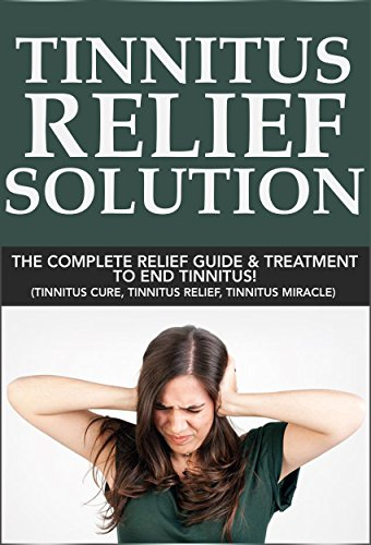 Tinnitus Relief Solution Treatment tinnitus ebook