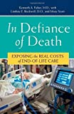 In Defiance of Death, Kenneth A. Fisher and Lindsay E. Rockwell, 0275997103