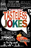 """""""The Mammoth Book of Tasteless Jokes (Mammoth Books) Something to offend absolutely EVERYONE!"""" av E. Henry Thripshaw"""