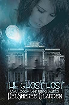 The Ghost Host: Episode 1 (The Ghost Host Series) by [Gladden, DelSheree]