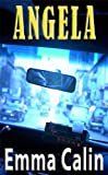 Angela: A Paranormal Mystery (The Love in a Hopeless Place Collection Book 4)