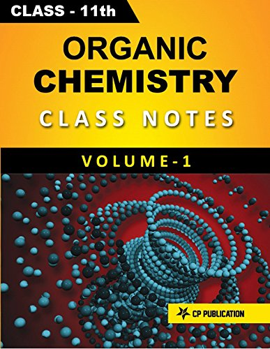 Class-11 Organic Chemistry Notes Volume-1 for JEE/NEET By Career