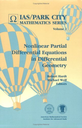 Nonlinear partial differential equations in differential geometry (Ias/Park City Mathematics Series)