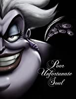 Poor Unfortunate Soul: A Tale of the Sea Witch (Villains)