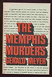 The Memphis murders, by Gerald Meyer (A Continuum book)