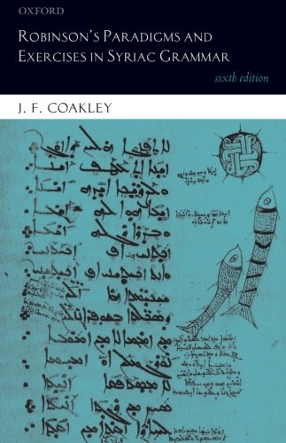 Robinson's Paradigms and Exercises in Syriac Grammar by imusti