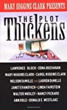 The Plot Thickens, Mary Higgins Clark and Nancy Pickard, 0671015575
