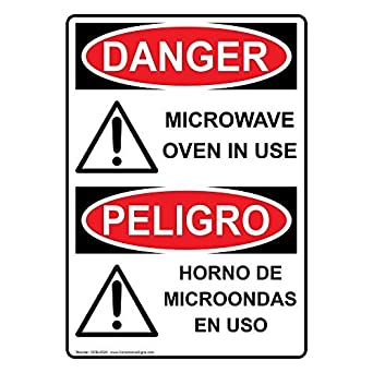 Vertical OSHA Danger Microwave Oven in Use - Horno De ...