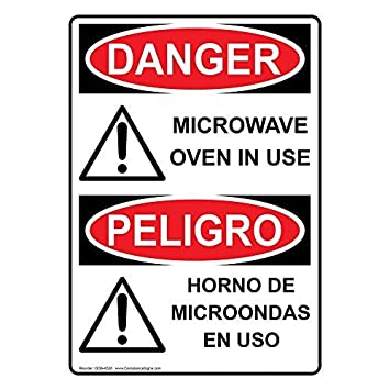 Osha Danger Microwave Oven In Use - Horno De Microondas En Uso Metal Sign Aluminum Signs