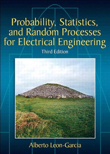 Probability, Statistics, and Random Processes For Electrical Engineering (3rd Edition) Pdf