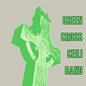 Green Cross Ceili Band With McLaughlin Traditional Dancers Dance My Country Vol. 1