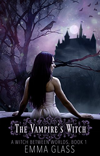 The Vampire's Witch (A Witch Between Worlds Book (Glasses Vampire)