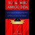 EU & MƎU AMIGO DDA: Autobiografia de um portador do disturbio do déficit de atenção
