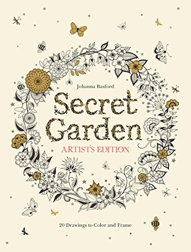 Secret Garden Artist's Edition: 20 Drawings to Color and Frame cover