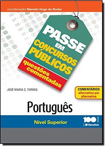 Questões Comentadas. Português. Nível Superior - Coleção Passe em Concursos Públicos