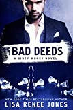 img - for Bad Deeds: A Dirty Money Novel book / textbook / text book