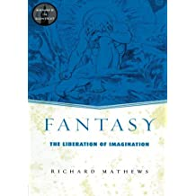 Fantasy: The Liberation of Imagination