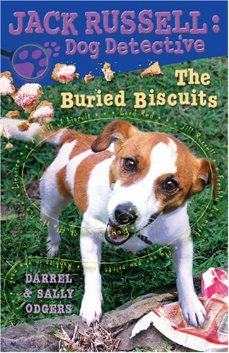 The Buried Biscuits (Jack Russell: Dog Detective)
