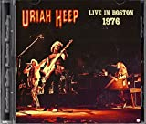 Uriah Heep - Live in Boston 1976 by Uriah Heep