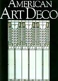 American Art Deco, Eva Weber and Random House Value Publishing Staff, 0517067129