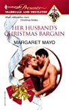Her Husband's Christmas Bargain, Margaret Mayo, 0373820585
