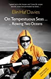 On Tempestuous Seas Rowing Two Oceans