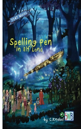 Price comparison product image Spelling Pen - In Elf Land: (DyslexiAssist Enabled) Decodable Chapter Book (Volume 1)