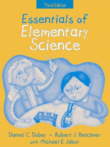 Essentials of Elementary Science, (Part of the Essentials of Classroom Teaching Series) (3rd Edition)