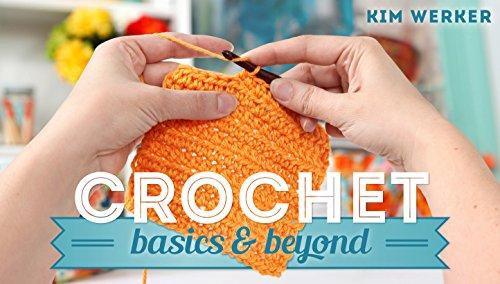 Crochet: Basics & Beyond