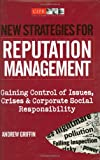 New Strategies for Reputation Management, Andrew Griffin, 074945007X