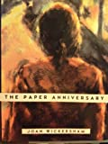 The Paper Anniversary, Joan Wickersham, 0670840645