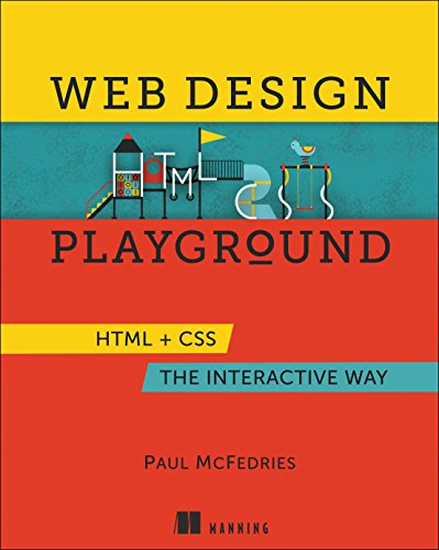 Web Design Playground: HTML & CSS the Interactive Way (Color Book For Web Design)