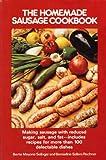 The Homemade Sausage Cookbook, Selinger, 0809258641