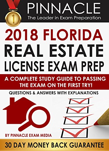 2018 florida real estate license exam prep a complete study guide